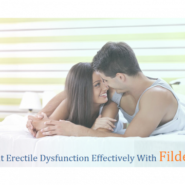 TREAT ERECTILE DYSFUNCTION EFFECTIVELY WITH FILDENA