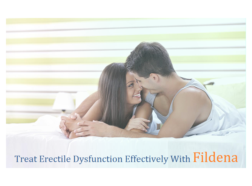 Treat Erectile Dysfunction Effectively With Fildena