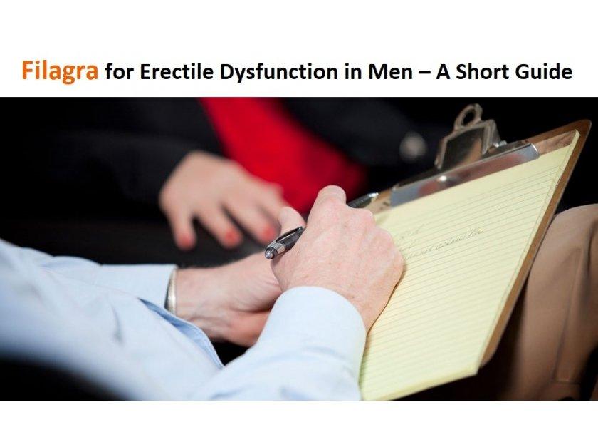 Filagra For Erectile Dysfunction In Men - A Short Guide