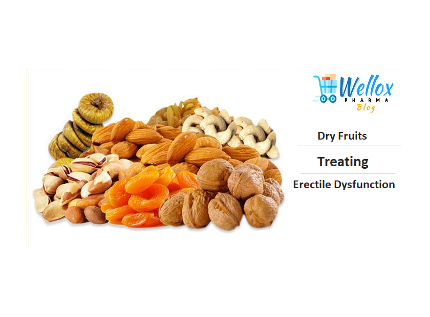 The List Of Dry Fruits For Treating Erectile Dysfunction