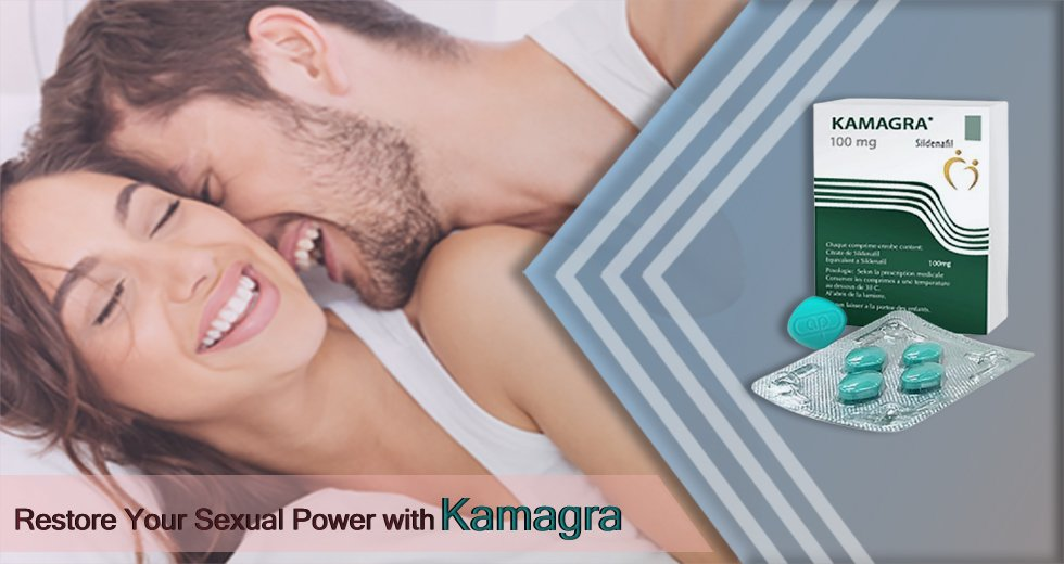 Restore Your Sexual Power with a Kamagra Tablet