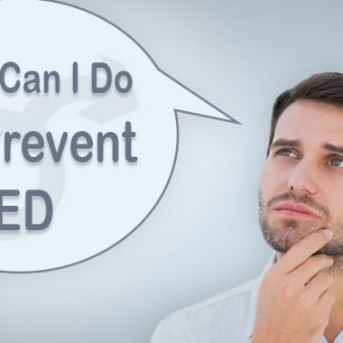What Can I Do To Prevent Erectile Dysfunction?